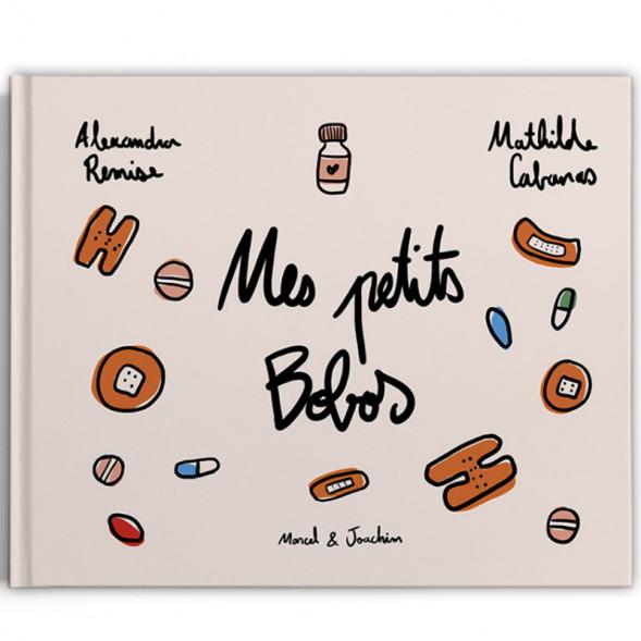 """Livre """"Mes petits bobos"""" (2 ans et +) d'Alexandra Remise & Mathilde Cabanas"""