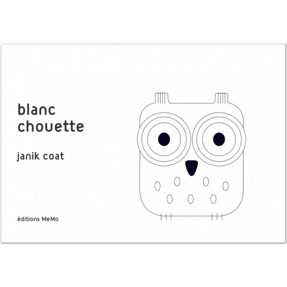 """Livre d'éveil imagier en carton """"Blanc Chouette"""" (0-3 ans) de Janik Coat"""
