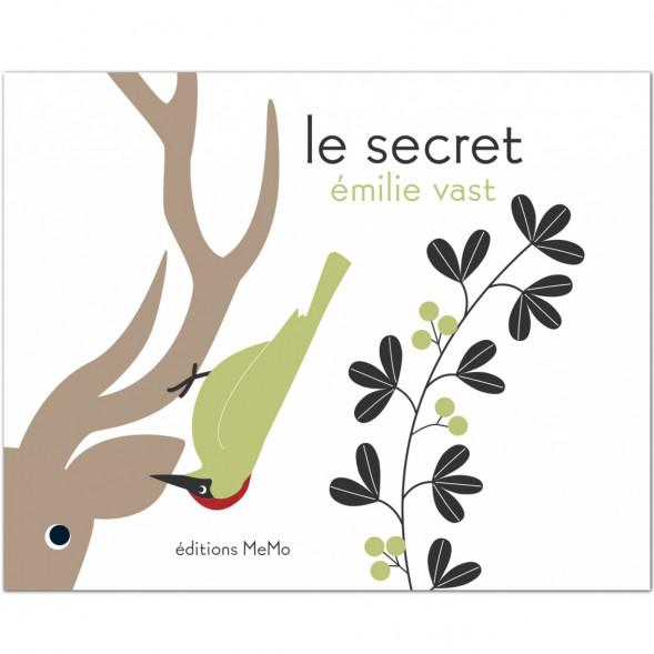 """Livre """"Le Secret"""" d'Emilie Vast (2 ans et +)"""